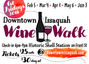 Downtown Issaquah Wine Walk May 6, 2016 @ Historic Shell Station | Issaquah | Washington | United States